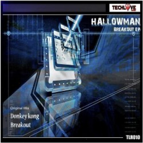 003-Breakout EP  Hallowman  TechLove Records
