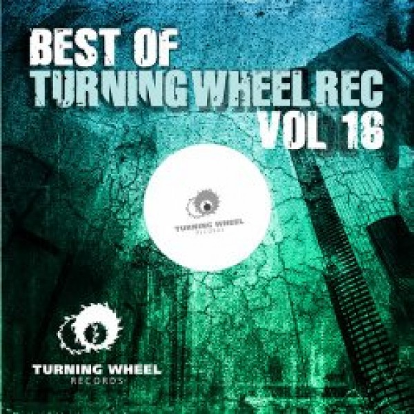 023-Best Of Turning Wheel Rec Vol 16  Marco P, The Southern, Daniele Petronelli, Fabian Jakopetz, David Temessi, Auditory Dope, FuturePlays, Jamie React, Skymate, Hallowman, Manel Diaz, Marc B, Lampenfieber,   Turning Wheel Records